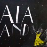 La La Land: Seven lessons you learn when following your dreams